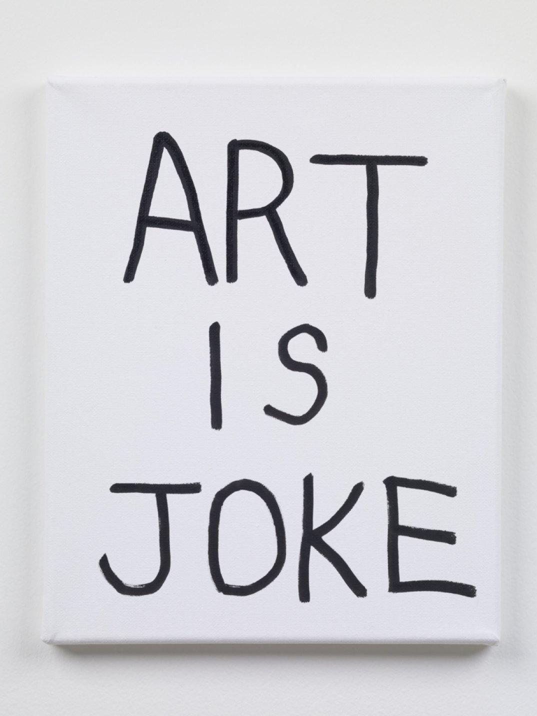 Ken Kagami,<em>ART IS JOKE</em>, 2017, marker on canvas, 27 × 22 cm - Mendes Wood DM