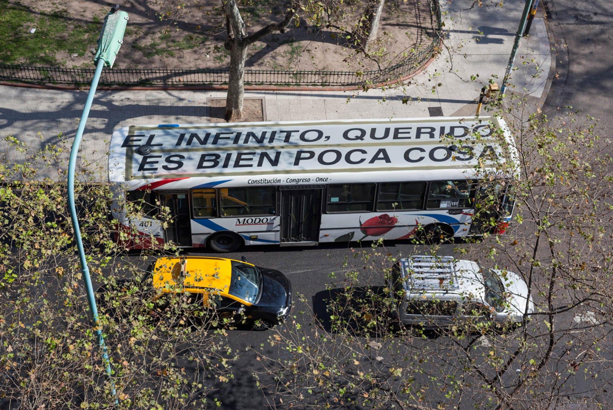 Runo Lagomarsino, <em>El  infinito querido es bien poca cosa, </em>2013,    vinyl text on the roof of a public buss, Buenos Aires - Mendes Wood DM