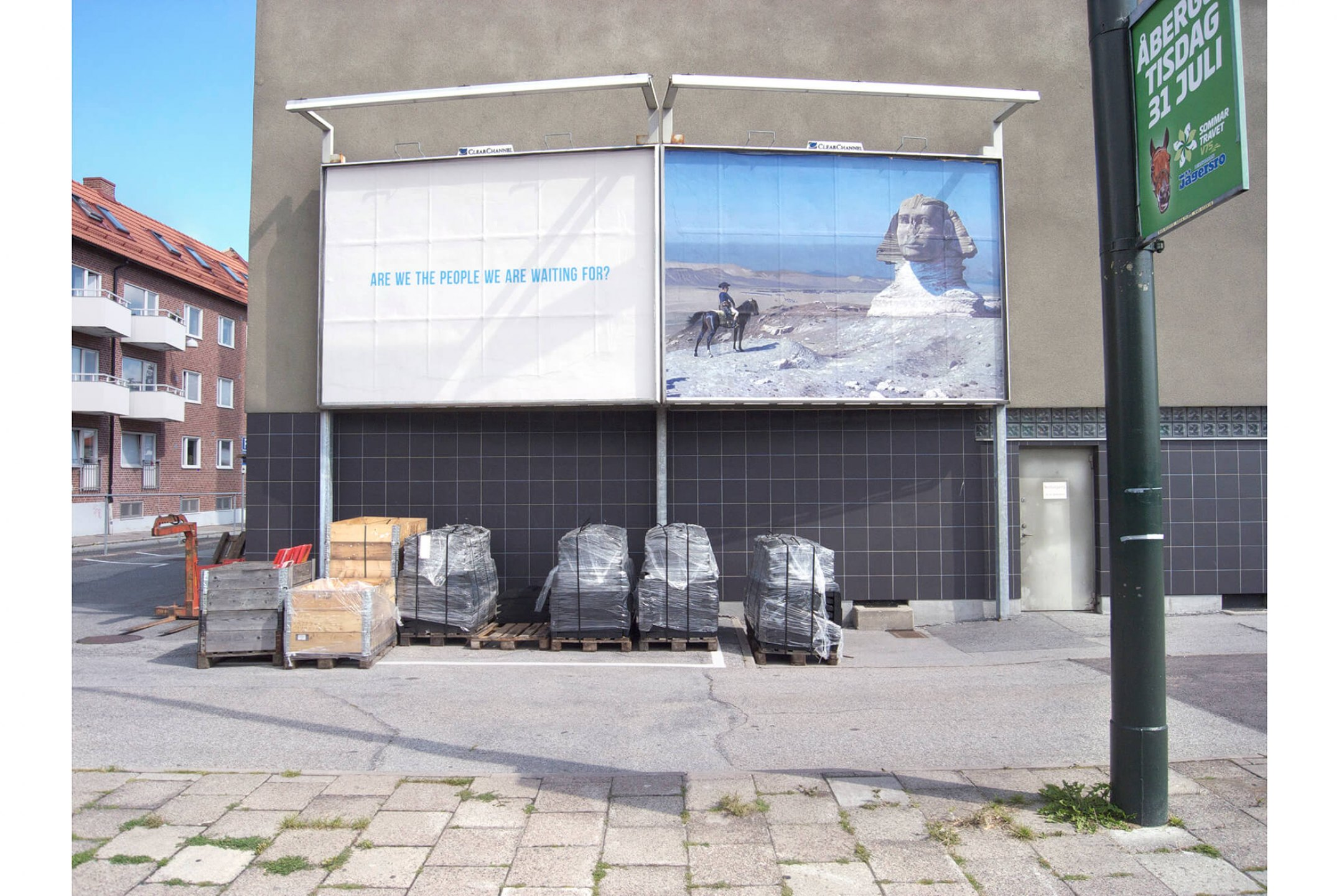 Runo Lagomarsino, <em>Are  We the People We Are Waiting for?, 2012,</em>Billboards, Malmö - Mendes Wood DM